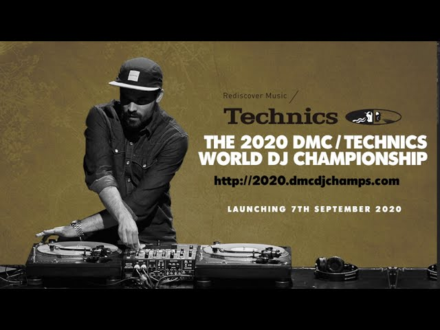 The 2020 DMC/ Technics World DJ Championships  - Launching 7th September http://2020.dmcdjchamps.com