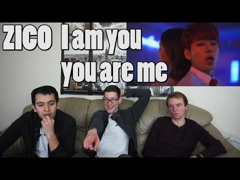 ZICO - I Am You, You Are Me MV Reaction