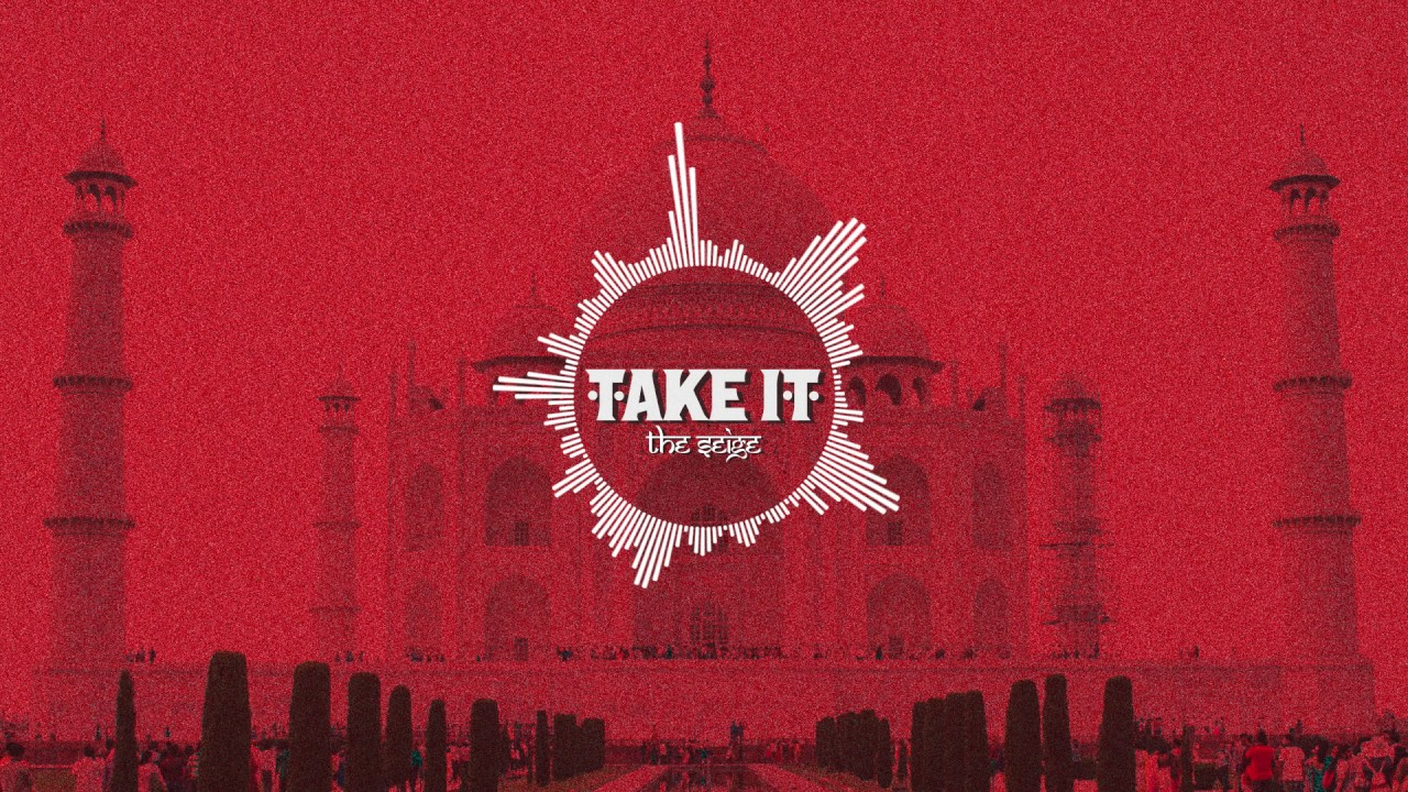 take it the seige official audio youtube