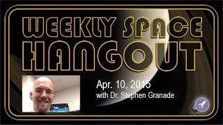 Weekly Space Hangout - April 10, 2015