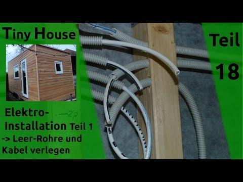 Tiny House Selber Bauen – Elektro-Installation #1 – Teil 18