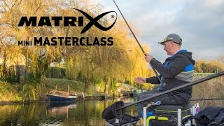 *** Coarse & Match Fishing TV *** Matrix Mini Masterclass Episode 1 - Mark Pollard - River Nene