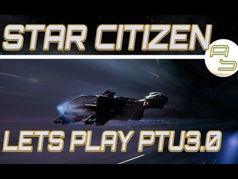 [Lets Play] Star Citizen PTU 3.0 (build672282) #02 - 315P, Vanguard Warden, Andromeda, Cutlass