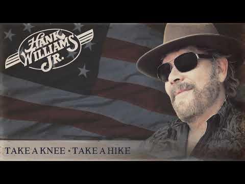 Hank Williams Jr - Take A Knee, Take A Hike (Audio Only)