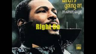 Marvin Gaye Right On (What's Going On)