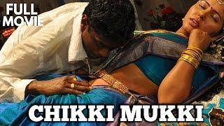 Chikki Mukki Tamil Full Movie
