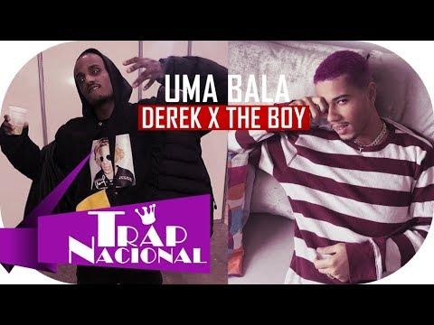 DEREK x THE BOY - Uma Bala (Freestyle) + Letra