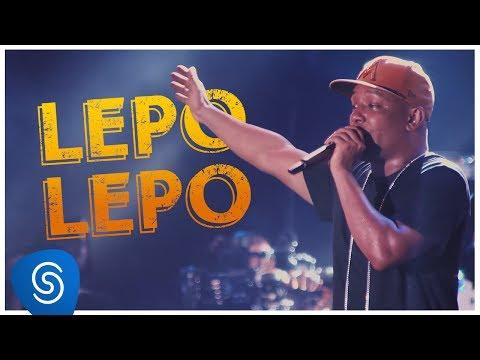 Psirico - Lepo Lepo - (DVD 15 Anos Nada Nos Separa) [Clipe Oficial]