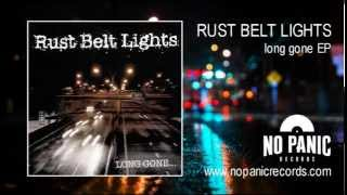 Watch Rust Belt Lights The Comeback video
