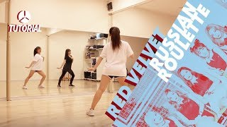 [TUTORIAL] Red Velvet (레드벨벳) - Russian Roulette (러시안 룰렛) | Dance Tutorial by 2KSQUAD