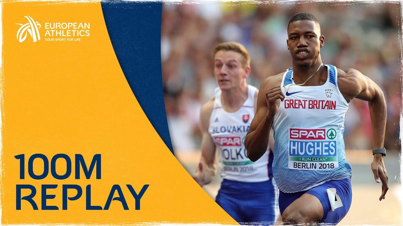 Men's 100m Final   Berlin 2018