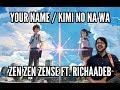 Your Name / Kimi no Na wa: Zen Zen Zense by RADWIMPS 【Guitar Cover】 || Jonathan Parecki ft RichaadEB