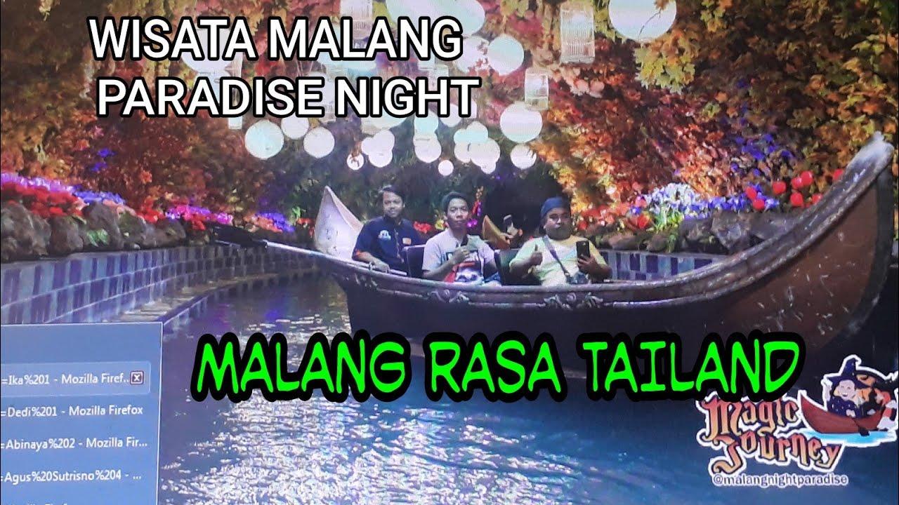 Wisata Malang PARADISE NIGHT Rasa Tailand Dan Singapore ...