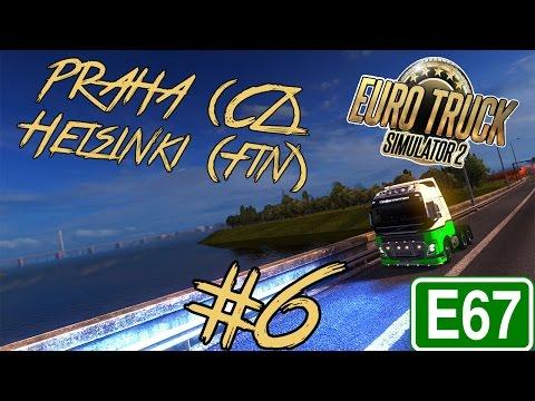 Euro Truck Simulator 2 #6 - Praha - Helsinki E67 (Timelapse)