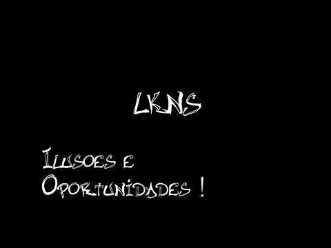 LKNS - Ilusoes e Oportunidades (Prod.LKNS)