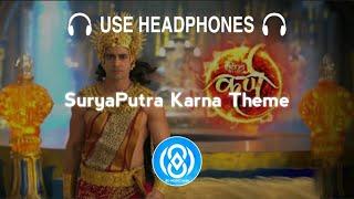 8D Audio   SuryaPutra Karna Theme (Sony)   8D MUSIC India