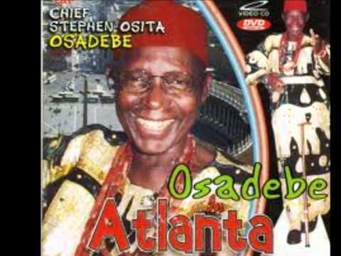 Chief Osita Steven Osadebe- Makojo/Akonam