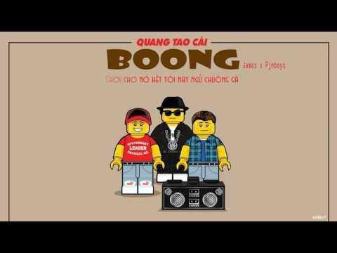 QUĂNG TAO CÁI BOONG Huỳnh James ft Pjnboys Lyrics Video