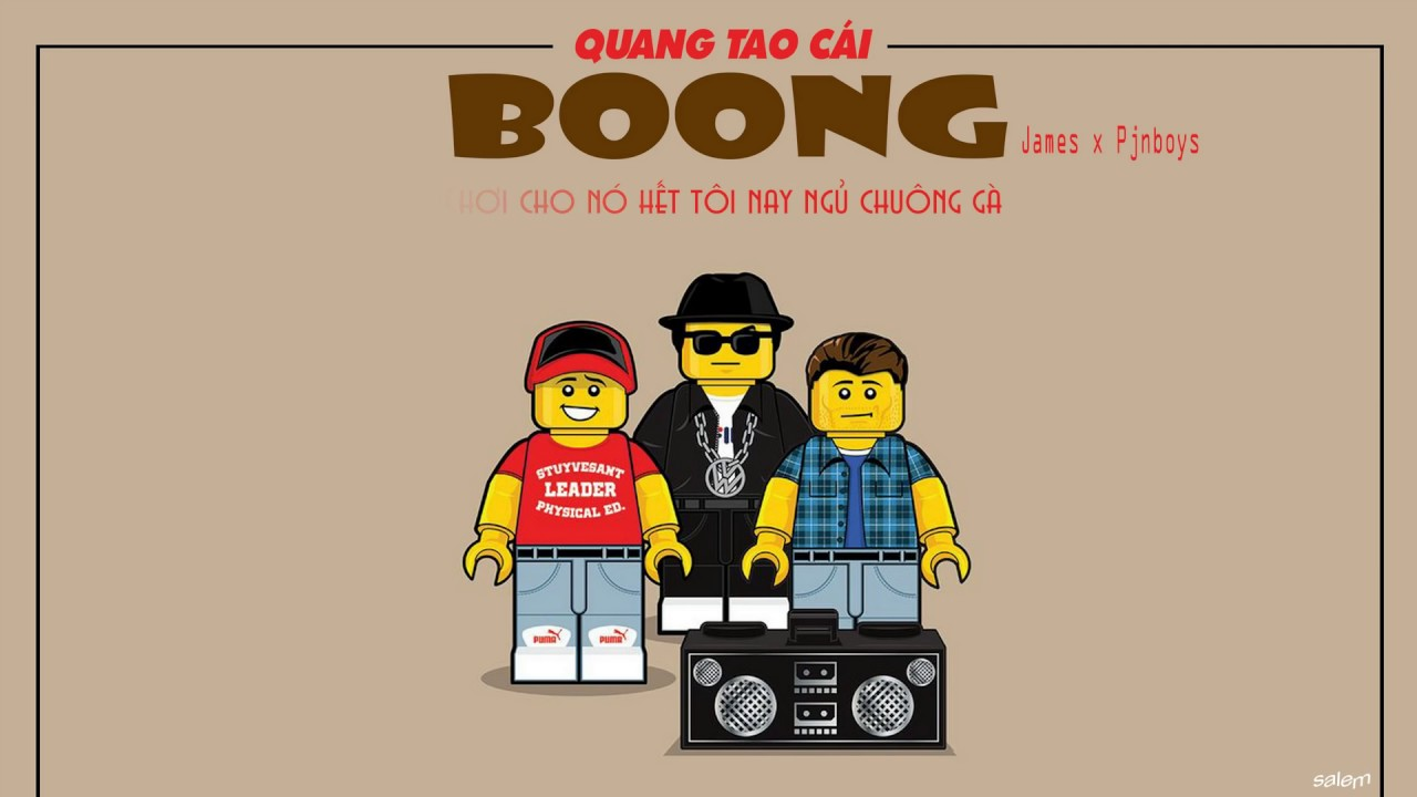 QUĂNG TAO CÁI BOONG   Huỳnh James ft Pjnboys  Lyrics Video #1
