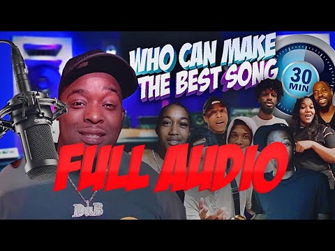 """Who Can Make The Best Song In 30 Minutes """"  FULL AUDIO """" !!!"""
