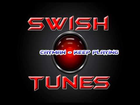Cayman - Keep Playing
