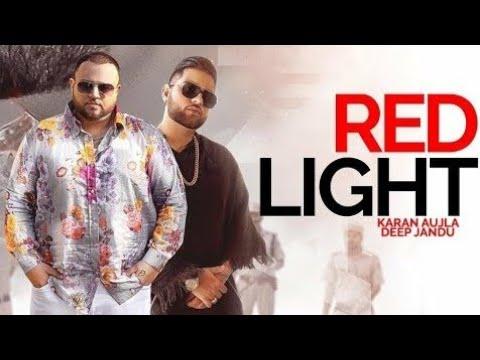 red-light---karan-aujla-(-official-song-)-|-deep-jandu-|-latest-punjabi-song
