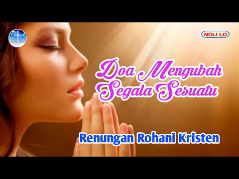Doa Mengubah Segala Sesuatu -  Regina Pangkerego