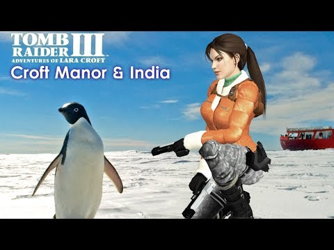 Tomb Raider III Walkthrough - Croft Manor & India [All Secre