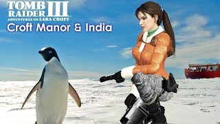 Tomb Raider III Walkthrough - Croft Manor & India [All Secrets][Widescreen][PC]