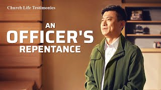 "Christian Testimony Video | ""An Officer's Repentance"" 