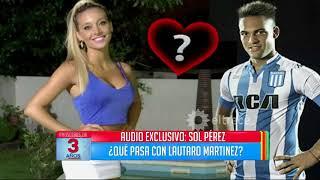 ¿Qué pasa entre Sol Pérez y Lautaro Martínez, jugador de Racing?