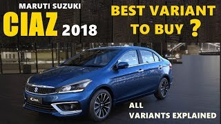 Maruti suzuki new ciaz  facelift 2018 variants explained : best variant to buy | asy