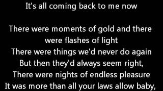 Meatloaf - It's All Coming Back To Me Now With Lyrics