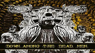 DOWN AMONG THE DEAD MEN - Down Among The Dead Men (Full Album)