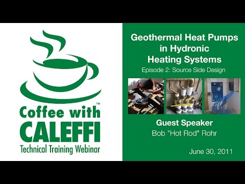 Geothermal Heat Pumps in Hydronic Heating Systems - Episode