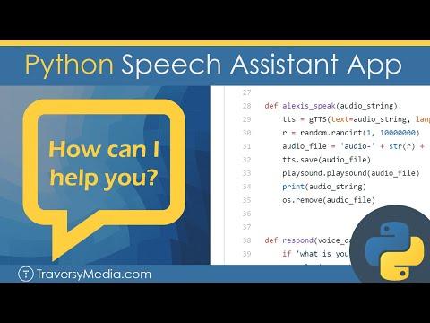 Build A Python Speech Assistant App