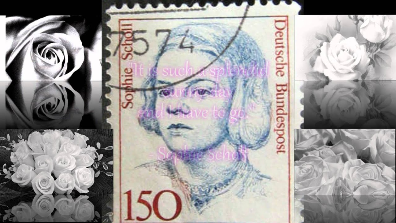 Tribute to Sophie Scholl and the White Rose Resistance (pt. 1 ...