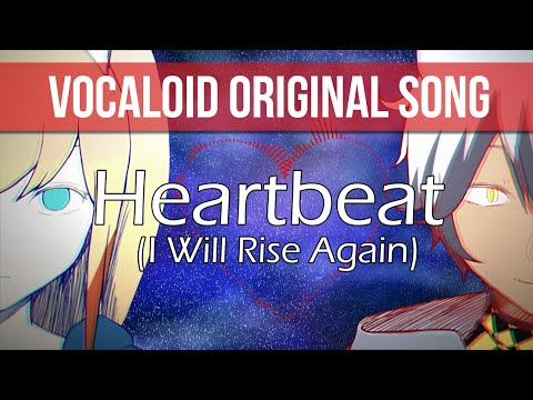 【Dex & Daina】 Heartbeat (I WIll Rise Again) 【VOCALOID Original Song】