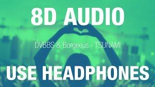 Baixar DVBBS & Borgeous - TSUNAMI | 8D AUDIO