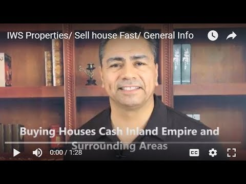 IWS Properties/ Sell house Fast/ General Info