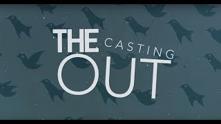 The Casting Out - Alone (Official Lyric Video)