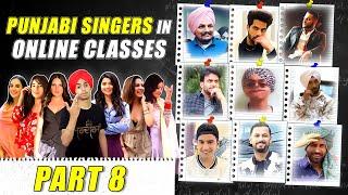PUNJABI SINGERS in ONLINE CLASSES  | Part 8 | Funny Conversation | HARSHDEEP SINGH