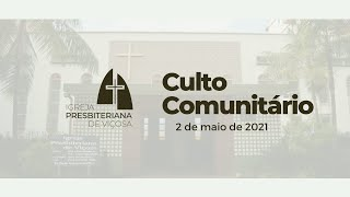 Culto Comunitário IPV (02/05/2021)