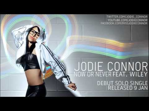 Jodie Connor - Now Or Never (feat. Wiley)