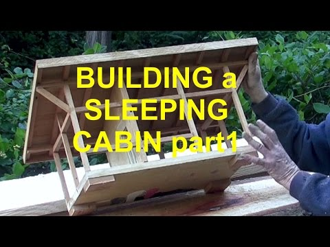 Build A Sleeping Cabin