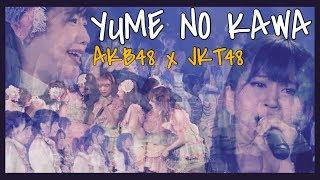Download Mp3 Yume No Kawa   Akb48 X Jkt48