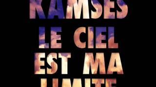 Kamses ( Le ciel est ma limite ) .