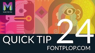 Quick Tip #24 - FontPlop.com | Adobe Muse CC | Muse For You
