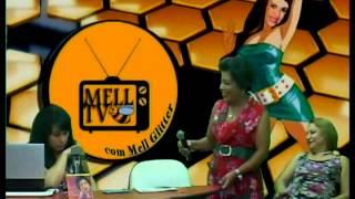 Baixar MELL TV - MELL GLITTER RECEBE GILDA NUNEZ - 04/05/13
