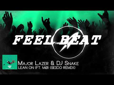 Major Lazer & DJ Snake - Lean On (feat. MØ) (Dash Berlin & DJ Isaac Rework)
